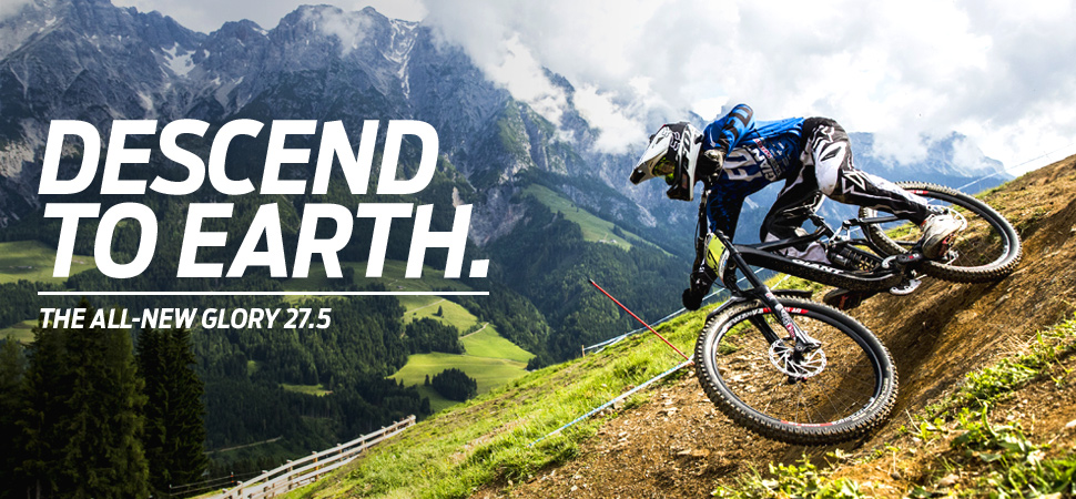 GLORY DESCEND TO EARTH. THE ALL-NEW GLORY 27.5