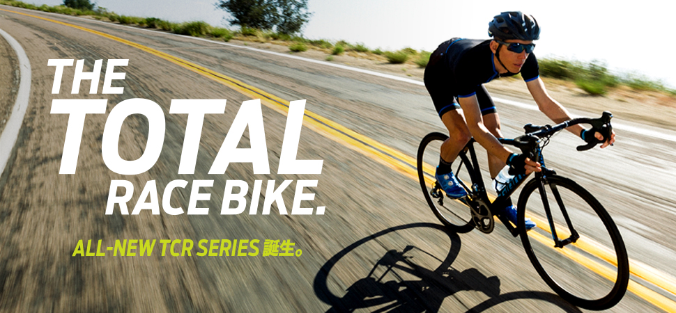 THE TOTAL RACE BIKE ALL NEW TCR SERIES ������